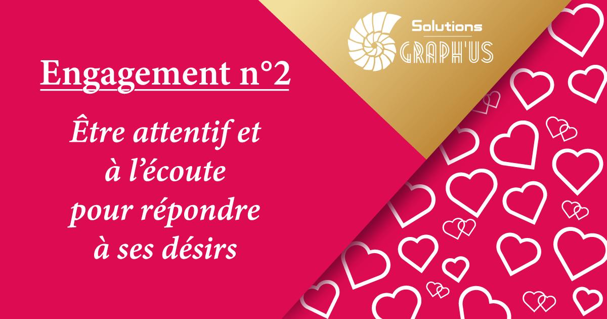 Blog Solutions Graph'us - Saint-Valentin : Engagement n°2